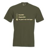 Geschikt, ongeschikt, te goed voor het leger. Keuze uit T-shirt of Polo en div. kleuren. S t/m 5XL._