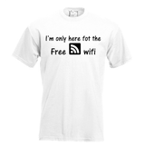I'm only here for the free wifi. Keuze uit T-shirt of Polo en div. kleuren. S t/m 5XL_