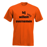 Hij willem overnemen. Keuze uit T-shirt of Polo en div. kleuren. S t/m 5XL_
