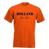 Holland Uber alles!. Keuze uit T-shirt of Polo en div. kleuren. S t/m 5XL_