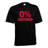 0% vegetarian. Keuze uit T-shirt of Polo en div. kleuren. S t/m 5XL_