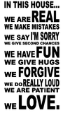 In this house we are real, we make mistakes, we say I'm sorry house rules. Huisregels muursticker_