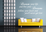 Dream your life and live your dreams. Muursticker_