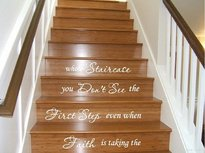 Trapsticker: Faith is taking the first step even when you don't see the whole staircase