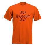 Hup Holland Hup. Keuze uit T-shirt of Polo en div. kleuren. S t/m 5XL