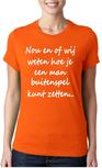 Nou en of wij weten hoe je een man buitenspel moet zetten... dames T-shirt.