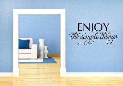 Enjoy the simple things