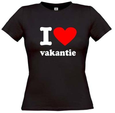 I love vakantie. Dames T-shirt in div. kleuren. XS t/m 3XL