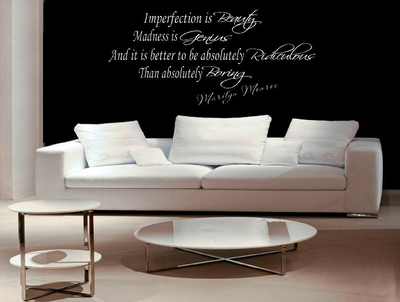 Marilyn Monroe quote. Imperfection in beauty madness is genius. Muursticker