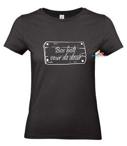 Bos holt veur de deur T-shirt