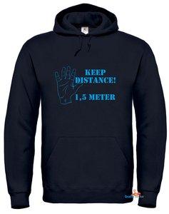 Keep distance 1,5 meter hoodie
