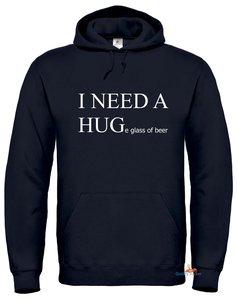 I need a hug(e glass of beer) hoodie
