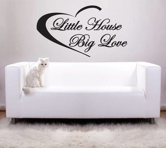 Little house big love. Muursticker / Interieursticker