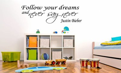 Justin Bieber - Follow your dreams and never say never