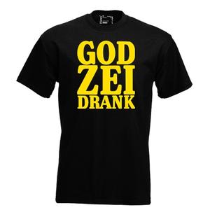God zei drank. Keuze uit T-shirt of Polo en div. kleuren. S t/m 5XL