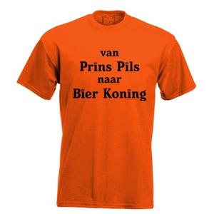 Van prins pils naar bier koning. Keuze uit T-shirt of Polo en div. kleuren. S t/m 5XL